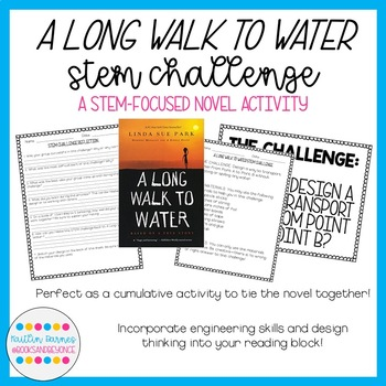 A Long Walk to Water STEM Design Challenge