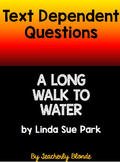 A Long Walk to Water Text Dependent Questions