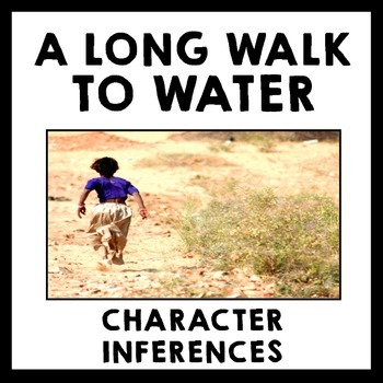 A Long Walk to Water - Who are Nya & Salva? Character Inferences & Analysis
