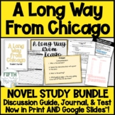 A Long Way From Chicago Novel Study BUNDLE discussion guide journal PLUS test