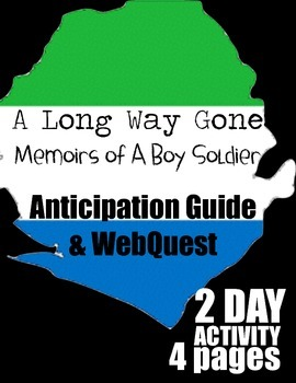 A Long Way Gone Anticipation Guide and Web Quest