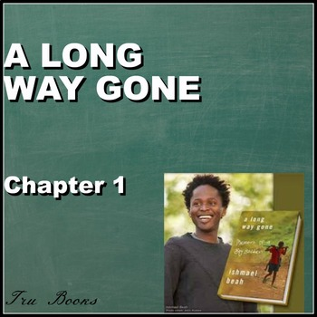 A Long Way Gone Chapter 1