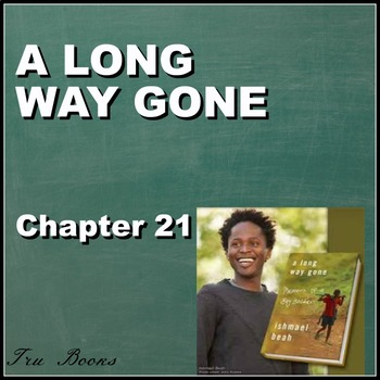 A Long Way Gone Chapter 21