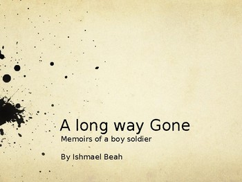 A Long Way Gone Chapter Notes