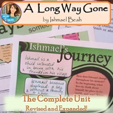 A Long Way Gone--Complete Unit Bundle--Revised and Expanded (again)!