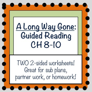 A Long Way Gone: Guided Reading Questions CH 8-10