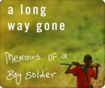 A Long Way Gone: Memoirs of a Boy Soldier - Literary Analysis Test/Exercise