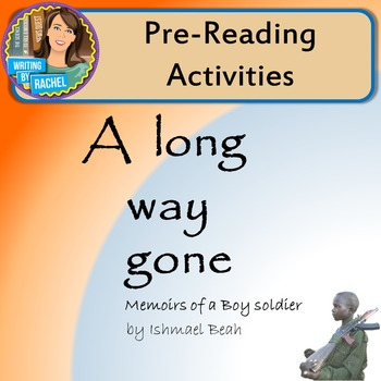 A Long Way Gone-- Pre-Reading Activities
