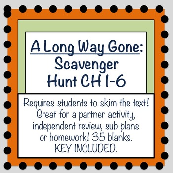 A Long Way Gone: Scavenger Hunt Review of Chapters 1-6