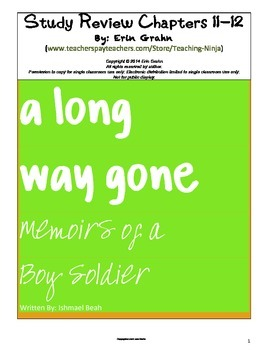 A Long Way Gone Study Review Chapters 11 and 12