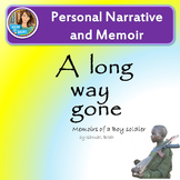A Long Way Gone-- Writing a Personal Narrative