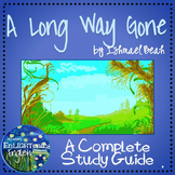 A Long Way Gone by Ishmael Beah COMPLETE UNIT