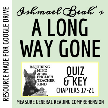 A Long Way Gone by Ishmael Beah: Chapters 17-21 Quiz & Key