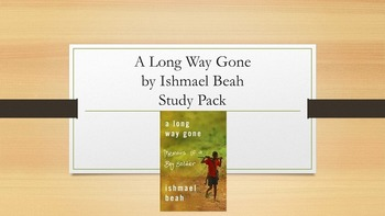 A Long Way Gone by Ishmael Beah Study Pack