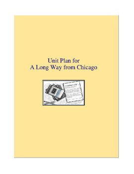 A Long Way from Chicago Complete Literature and Grammar Unit