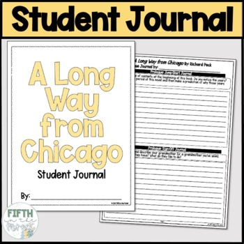 A Long Way from Chicago Student Journal