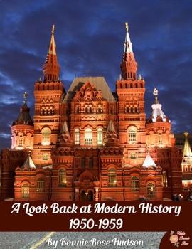 A Look Back at Modern History: 1950-1959