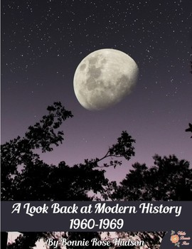 A Look Back at Modern History: 1960-1969