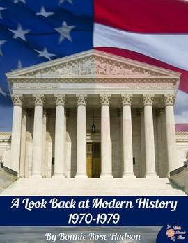 A Look Back at Modern History: 1970-1979