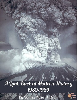 A Look Back at Modern History: 1980-1989