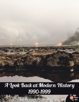 A Look Back at Modern History: 1990-1999