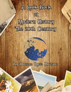 A Look Back at Modern History: The 20th Century (Plus TpT Digital Activity)