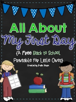 All About My First Day of School