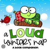 A Loud Winter's Nap Book Companion