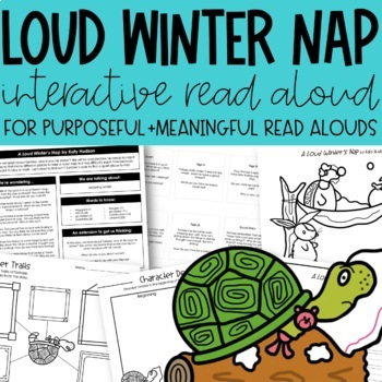 A Loud Winter's Nap Interactive Read Aloud and Activities
