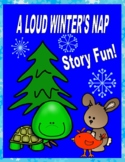 A Loud Winter's Nap  --  Sequencing, Adjectives, Story Map, Nouns, and More!