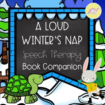 A Loud Winter's Nap Speech Therapy Book Companion