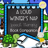 A Loud Winter's Nap Speech Therapy Book Companion