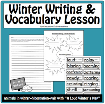 A Loud Winter's Nap: Winter Writing, Vocabulary, Onomatopoeia, and a STEAM idea