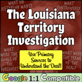 Louisiana Purchase Investigation: Primary Sources to Navigate Jefferson's Deal!