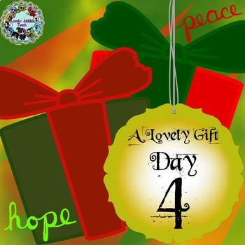A Lovely Gift: Day Four