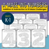 A-MAZE-ing Numbers: Addition and Subtraction to 10 Mazes