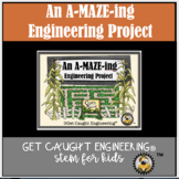 """STEM - It's A-MAZE-ing!""  Engineering a Marble Maze"