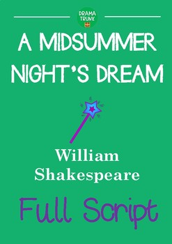A MIDSUMMER NIGHT'S DREAM Full Script (Entire Play) William Shakespeare