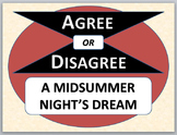 A MIDSUMMER NIGHT'S DREAM - Agree or Disagree Pre-reading Activity