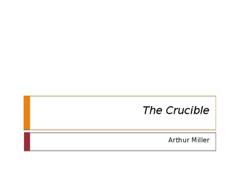 A. MILLER / THE CRUCIBLE / CHARACTERS & ALLEGORY