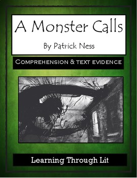 A MONSTER CALLS by Patrick Ness - Comprehension & Text Evidence