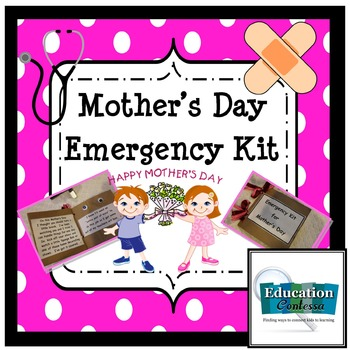 A mother 39 s day emergency kit craft project by education for Mother s day craft kits
