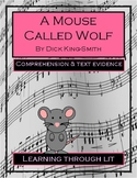 A MOUSE CALLED WOLF by Dick King-Smith - Comprehension DIGITAL & PRINTABLE