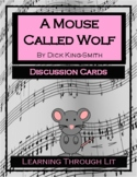 A MOUSE CALLED WOLF Dick King-Smith Discussion Cards PRINTABLE & SHAREABLE