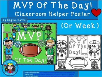 A+ MVP Of The Day!  Classroom Helper  Poster (MVP of The Week)