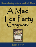 A Mad Tea Party Copywork