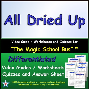"""A Magic School Bus ** """"All Dried Up"""" Worksheet, Answer Sheet, Two Quizzes."""
