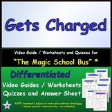 "A Magic School Bus ** ""Gets Charged"" Worksheet, Answer Sheet, Two Quizzes."