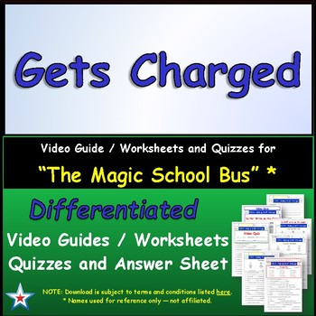 Differentiated Worksheet, Quiz, Ans for Magic School Bus - Gets Charged  *