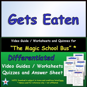 Differentiated Worksheet, Quiz, Ans for Magic School Bus - Gets Eaten *